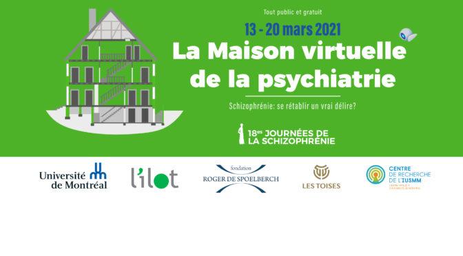 La «Maison virtuelle de la psychiatrie» du 13 au 20 mars 2021
