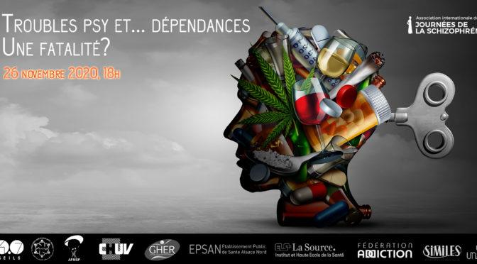 Webconférence: Troubles psy et…dépendance. Une fatalité?