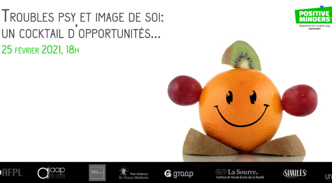Webconférence: Troubles psy et image de soi: un cocktail d'opportunités…